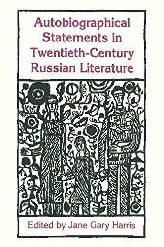 Autobiographical Statements in Twentieth-Century Russian Literature (Studies of the Harriman ...