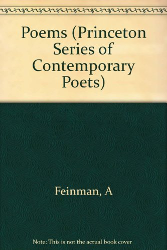 Poems (Princeton Series of Contemporary Poets): Alvin Feinman