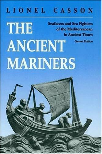 9780691068367: The Ancient Mariners: Seafarers and Sea Fighters of the Mediterranean in Ancient Times.