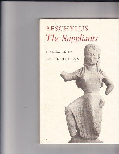 9780691068671: Aeschylus: The Suppliants (Princeton Legacy Library)