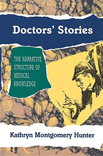 9780691068886: Doctors' Stories: The Narrative Structure of Medical Knowledge