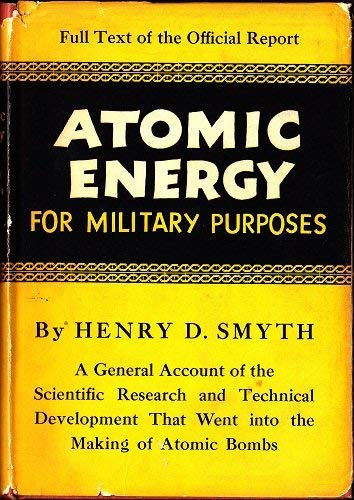 9780691069005: Atomic Energy for Military Purposes