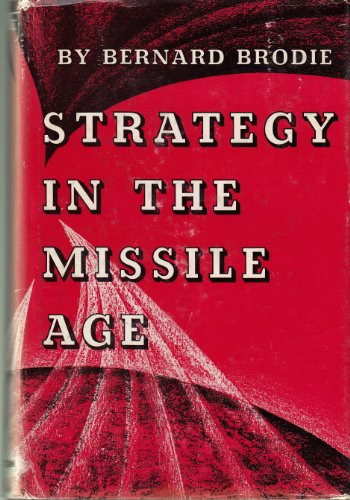 9780691069159: Strategy in the Missile Age