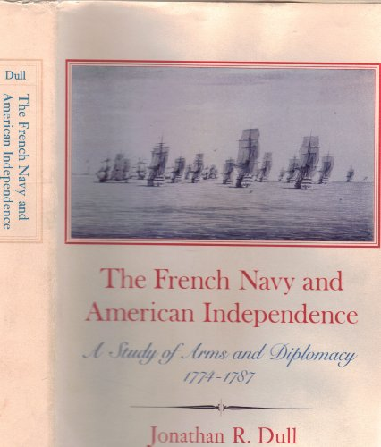 9780691069203: The French Navy and American Independence: A Study of Arms and Diplomacy, 1774-1787
