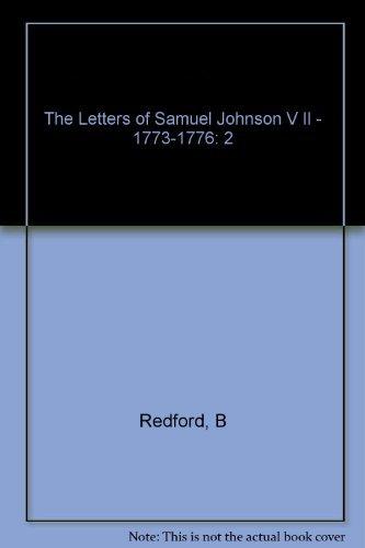9780691069289: The Letters of Samuel Johnson 1773-1776 Volume 2.