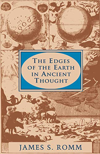 9780691069333: The Edges of the Earth in Ancient Thought: Geography, Exploration, and Fiction