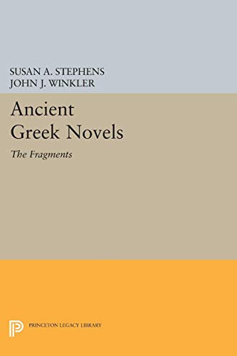 Ancient Greek Novels: The Fragments