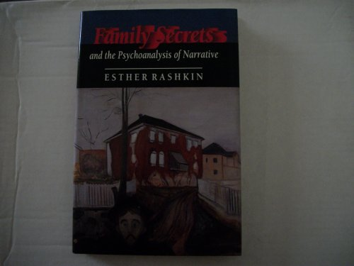 9780691069517: Family Secrets and the Psychoanalysis of Narrative (Princeton Legacy Library)