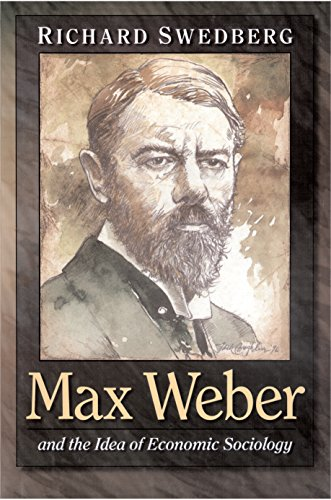 9780691070131: Max Weber and the Idea of Economic Sociology