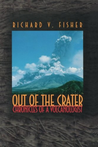 9780691070179: Out of the Crater: Chronicles of a Volcanologist