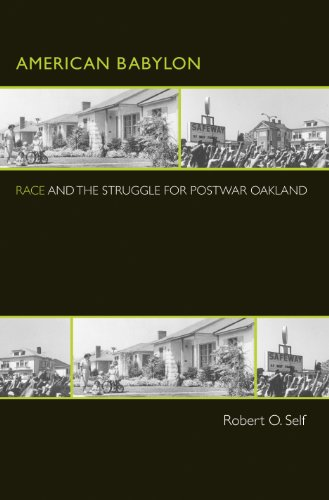 American Babylon: Race and the Struggle for Postwar Oakland (Politics and Society in ...