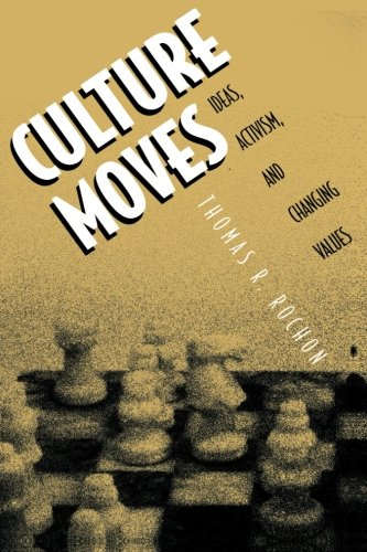 9780691070339: Culture Moves: Ideas, Activism, and Changing Values
