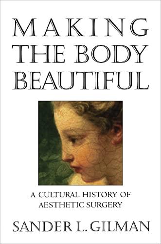 9780691070537: Making the Body Beautiful