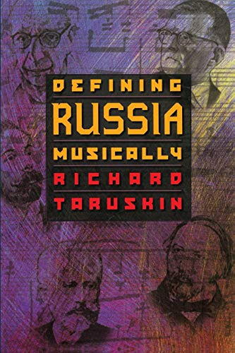 9780691070650: Defining Russia Musically: Historical and Hermeneutical Essays