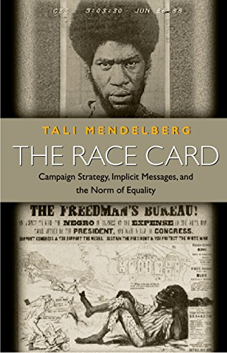 9780691070711: The Race Card: Campaign Strategy, Implicit Messages and the Norm of Equality (Princeton Paperbacks)