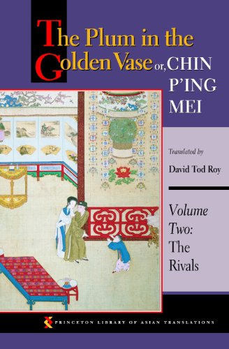 9780691070773: The Plum in the Golden Vase or, Chin P'ing Mei: Volume Two: The Rivals: Rivals v. 2 (Princeton Library of Asian Translations)