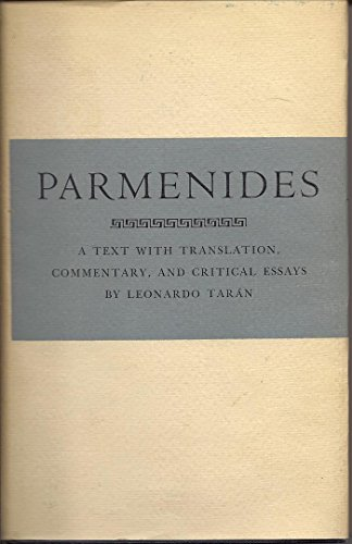 Parmenides: A Text with Translation, Commentary, and Critical Essays: Parmenides