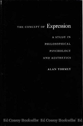 9780691071510: The Concept of Expression: A Study in Philosophical Psychology and Aesthetics