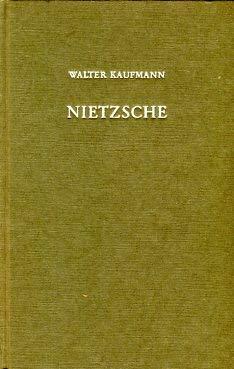 9780691071527: Nietzsche: Philosopher, Psychologist, Antichrist: Third Revised & Enlarged Edition