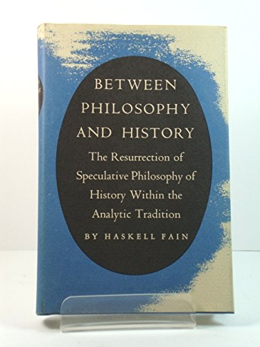 Between Philosophy and History: The Resurrection of Speculative Philosophy of History within the ...