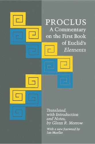 9780691071602: Proclus: A Commentary on the First Book of Euclid's Elements