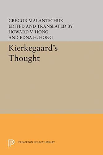 Kierkegaard's Thought: Malantschuk, Gregor