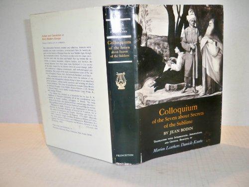 Colloquium of the seven about secrets of the sublime (Colloquium heptaplomeres de rerum sublimium ...