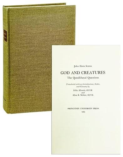 God and Creatures: The Quodlibetal Questions: John Duns Scotus
