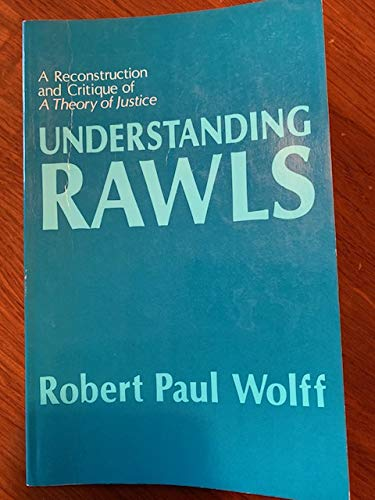 """9780691072180: Understanding Rawls: A Reconstruction and Critique of """"A Theory of Justice"""" (Studies in Moral, Political, and Legal Philosophy)"""