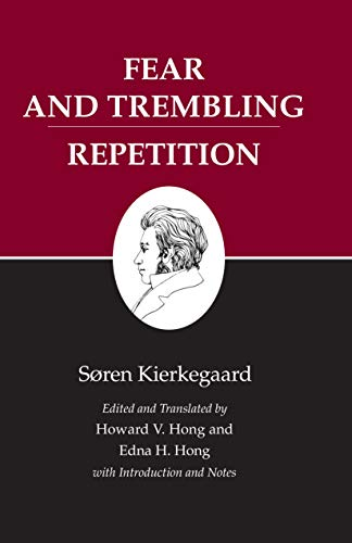 9780691072371: Fear and Trembling/Repetition : Kierkegaard's Writings, Vol. 6