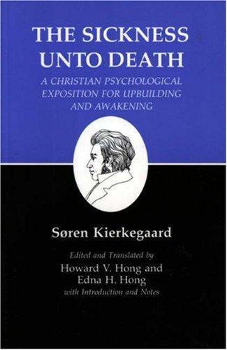 9780691072470: The Sickness Unto Death : Kierkegaard's Writings, Vol 19