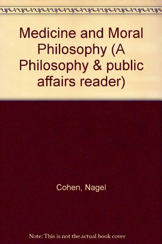 9780691072685: Medicine and Moral Philosophy: A