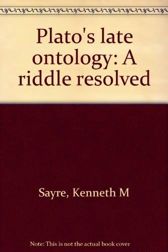 9780691072777: Plato's Late Ontology: A Riddle Resolved