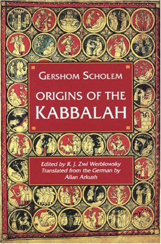 Origins of the Kabbalah (0691073147) by Gershom Gerhard Scholem