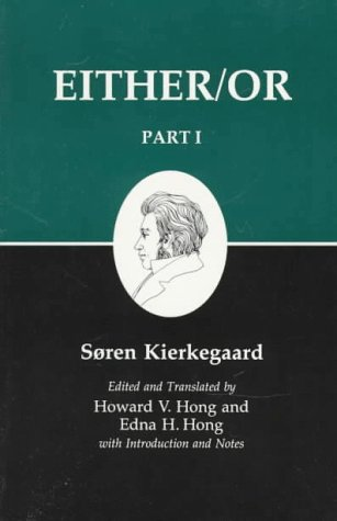9780691073156: Either/Or, Part I (Kierkegaard's Writings, 3)
