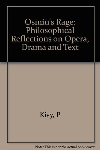 9780691073248: Osmin's Rage: Philosophical Reflections on Opera, Drama, and Text