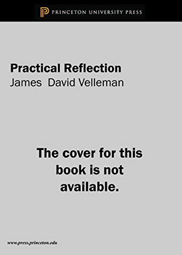 9780691073378: Practical Reflection