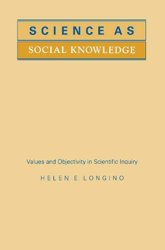 9780691073422: Science as Social Knowledge: Values and Objectivity in Scientific Inquiry