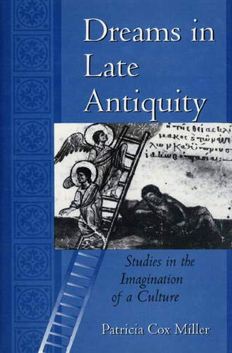 9780691074221: Dreams in Late Antiquity: Studies in the Imagination of a Culture (Mythos: The Princeton/Bollingen Series in World Mythology)