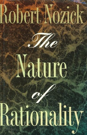 9780691074245: The Nature of Rationality