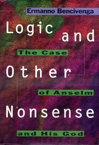 9780691074276: Logic and Other Nonsense