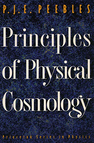 9780691074283: Principles of Physical Cosmology (Princeton Series in Physics)