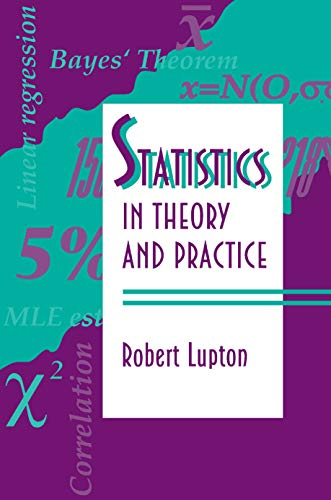 9780691074290: Statistics in Theory and Practice