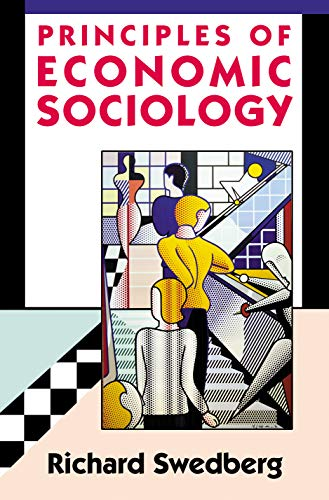 9780691074399: Principles of Economic Sociology