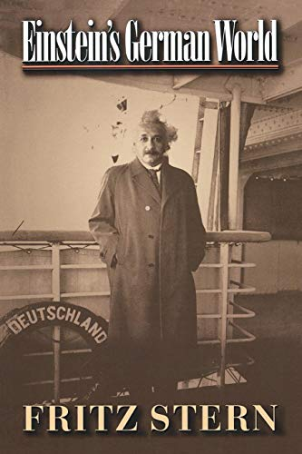 Einstein's German World: Stern, Fritz