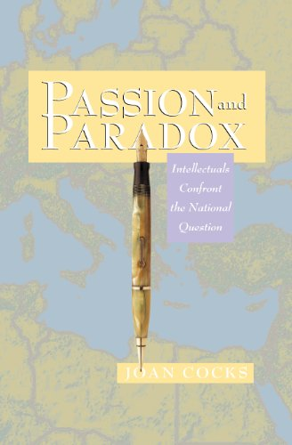 9780691074689: Passion and Paradox: Intellectuals Confront the National Question