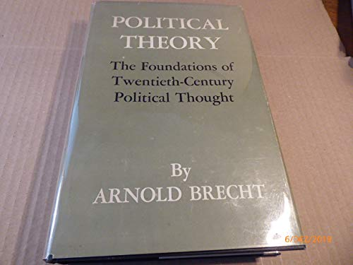 9780691075174: Political Theory: The Foundations of Twentieth-Century Political Thought (Princeton Legacy Library)