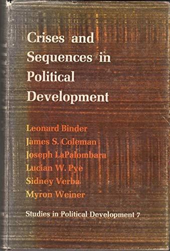 Crises and Sequences in Political Development. (SPD-7): Leonard Binder, Joseph