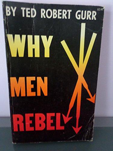 9780691075280: Why Men Rebel (Center for International Studies, Princeton University)