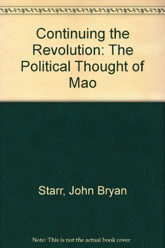 9780691075969: Continuing the Revolution: The Political Thought of Mao
